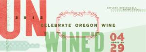 2012-Spring-Oregon-Events-Portland-Unwine-d-wine-tasting