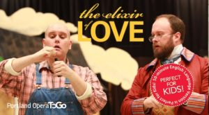 event_post__Portland-Opera-To-Go-Presents-THE-ELIXIR-OF-LOVE_1448909009_1