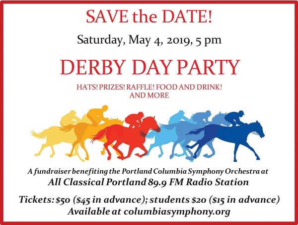 Portland Columbia Symphony Derby Day Party & Fundraiser