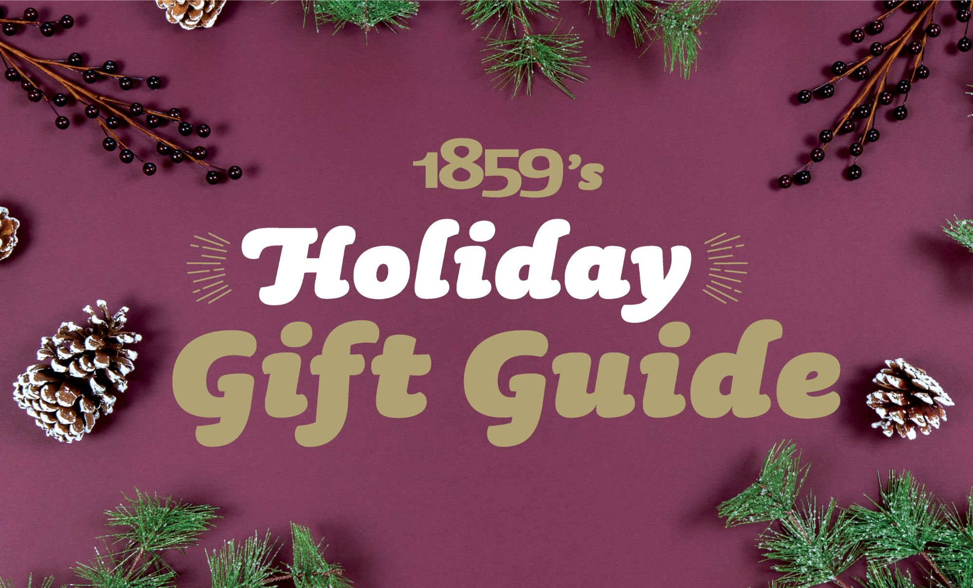 1859 Gift Guide 2019