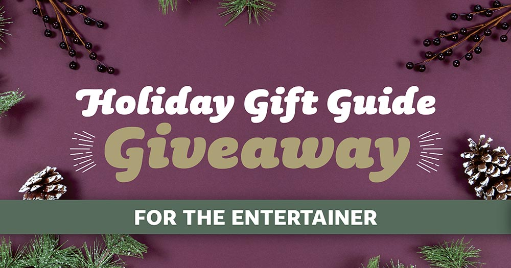 Holiday Gift Guide Giveaway—For the Entertainer