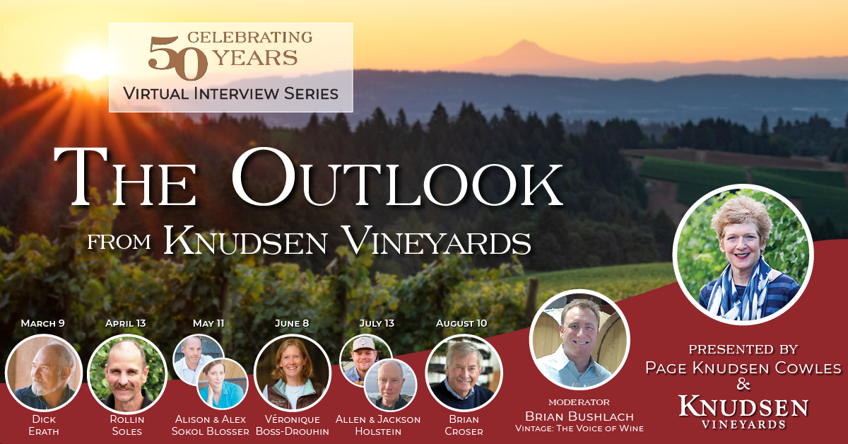Virtual Interview Series | The Outlook from Knudsen Vineyards