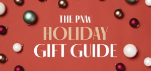 The PNW Holiday Gift Guide 2021